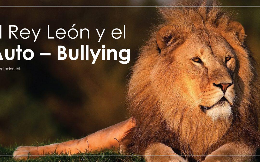 El Rey León y El Auto – Bullying