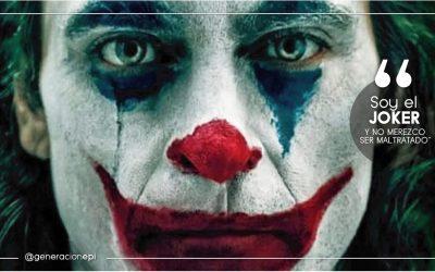 Soy el Joker Y NO MEREZCO SER MALTRATADO