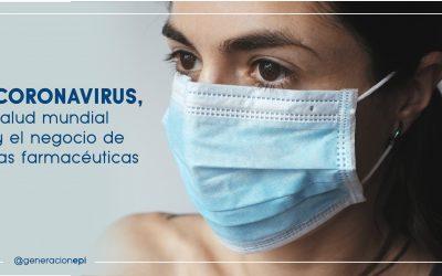 Coronavirus,  salud mundial y el negocio de las farmacéuticas