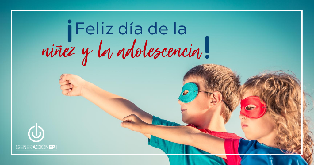 ¡Feliz Día de los Niños y Adolescentes!